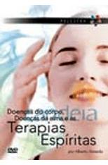 Doencas-do-Corpo-Doencas-da-Alma-e-as-Terapias-Espiritas-1png