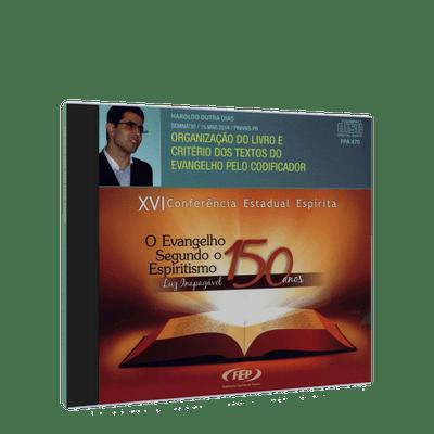 Organizacao-do-Livro-e-Criterio-dos-Textos-do-Evangelho-pelo-Codificador--CD-Duplo-XVI-Conf.Esp.PR--1