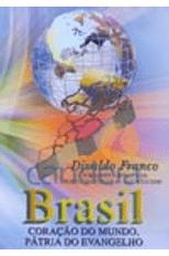 Brasil-Coracao-do-Mundo-Patria-do-Evangelho--DVD--1png
