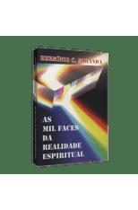 Mil Faces da Realidade Espiritual, As