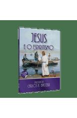 Jesus-e-o-Espiritismo--CD-e-DVD--1