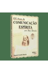100 Anos de Comunicação Espírita em São Paulo